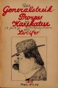 Karikaturen zum Landesstreikprozess 1919 von Lucifer (=Rolf Roth)